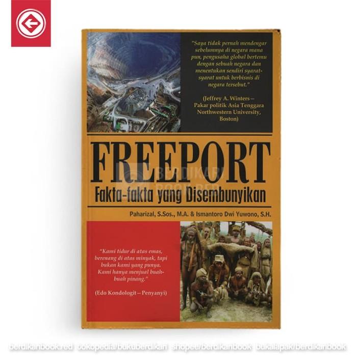 Foto Produk Freeport: Fakta-Fakta yang Disembunyikan dari Berdikari Book