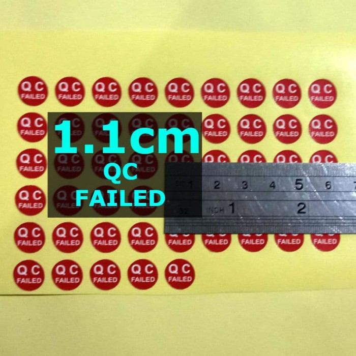 Foto Produk SL QC FAILED 1.1cm Sticker Label Stiker dari belimasbro(dot)com