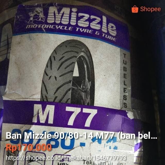 Jual Ban Mizzle 90 80 14 M77 Belakang Motor Matic Ukuran Lebar Bisa U