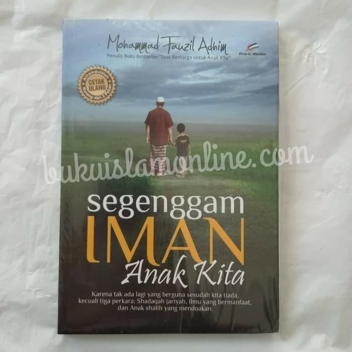 Buku Segenggam Iman Anak Kita - Mochammad Fauzil Adhim - Pro U Media