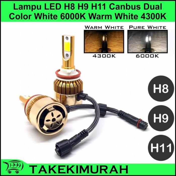 Foto Produk Lampu LED H8 H9 H11 Canbus Dual Color White 6000K Warm White 4300K dari Takekimurah