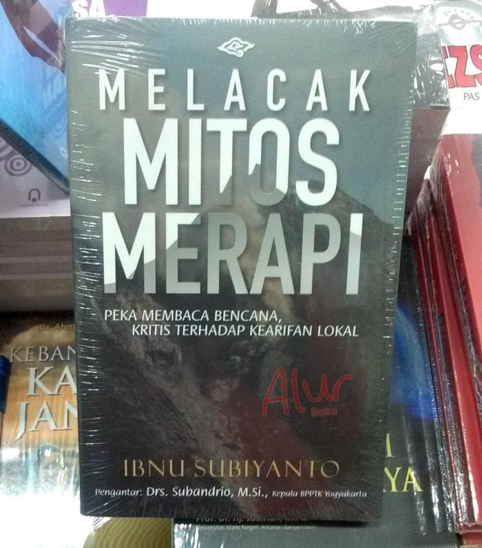 Buku Melacak Mitos Merapi - Ibnu Subiyanto - Jogja Bangkit Publisher