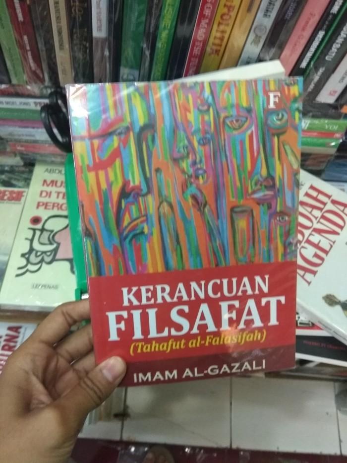 harga Kerancuan filsafat - tahafut al-falasifah - imam al ghazali Tokopedia.com