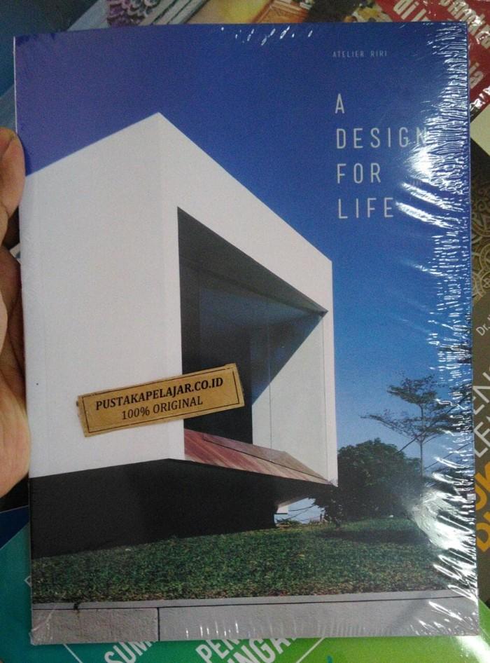 harga Buku a design for life-atelier riri-griya kreasi Tokopedia.com
