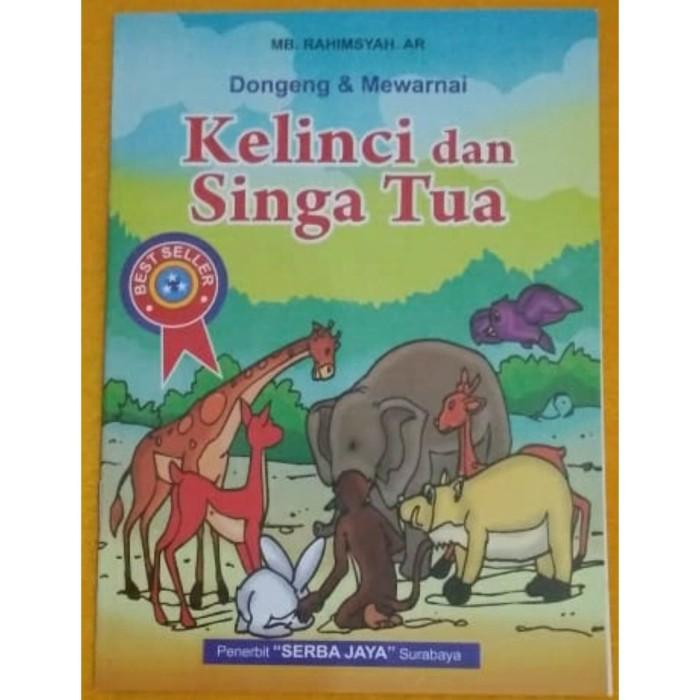 Jual Buku Anak Dongeng Mewarnai Kelinci Dan Singa Tua Serba Jaya