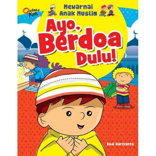 Jual Buku Mewarnai Anak Muslim Ayo Berdoa Dulu Kimi Store