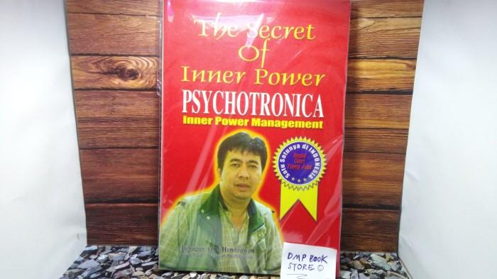 The Secret Of inner power Psychotronica- Tubagus Arief Hendrawan