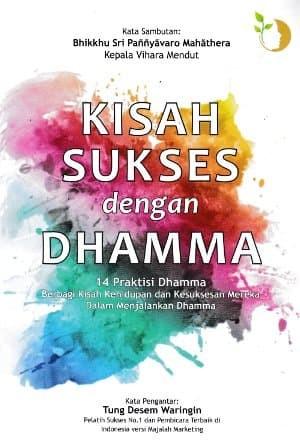 KISAH SUKSES DENGAN DHAMMA