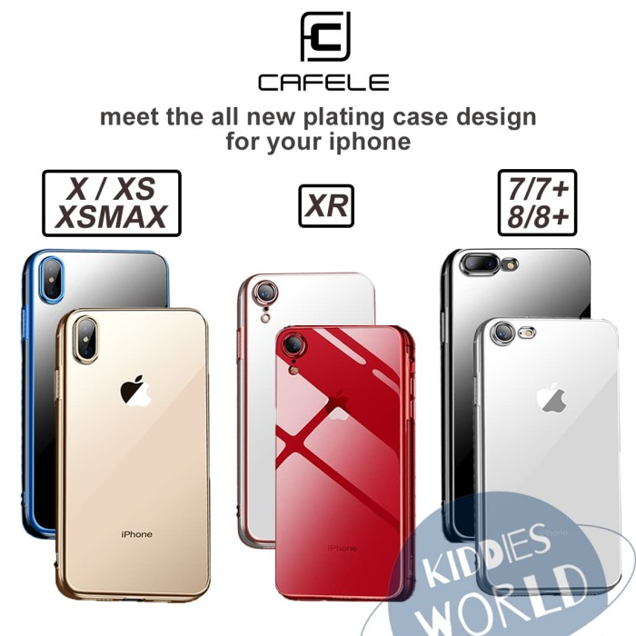 Foto Produk Case Iphone 7/7+/8 /8+/X/XS/XR/XSMAX CAFELE TPU Full Plating Luxury dari Kiddies World