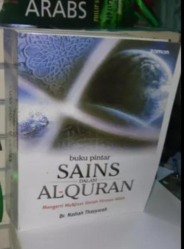 Jual Buku Pintar Sains Dalam Al Quran Nadiyah Thayyarah Jakarta Pusat Syafiraahmadshop Tokopedia