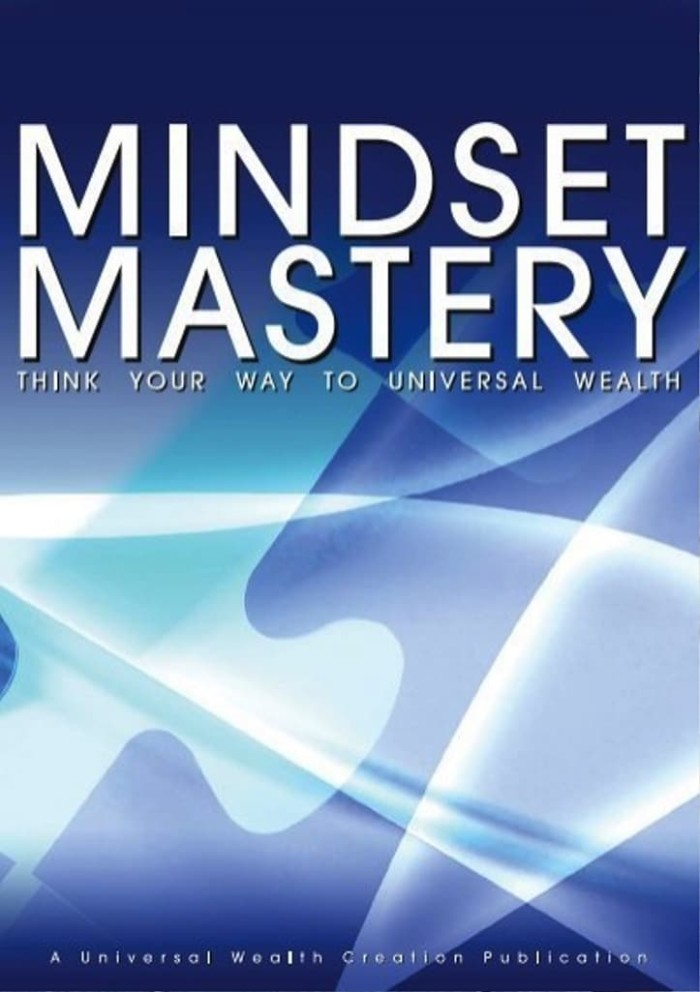 Mindset Mastery - Think Your Way To Universal Wealth_5 EBOOK