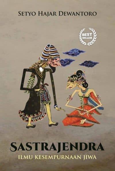harga Buku sastrajendra - ilmu kesempurnaan jiwa - setyo hajar dewanto Tokopedia.com