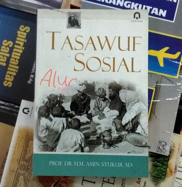 Buku Tasawuf Sosial - Prof HM Amin Syukur