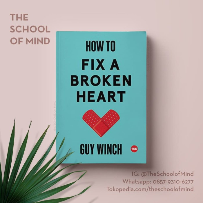 harga How to fix a broken heart | guy winch | patah hati valentine buku Tokopedia.com