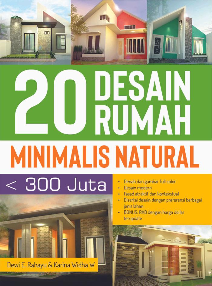 Jual 20 DESAIN RUMAH MINIMALIS NATURAL KURANG DARI 300 JUTA Kota