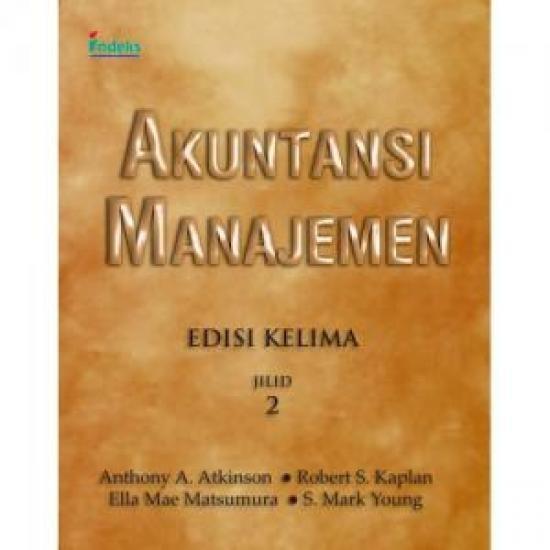 Ori Akuntansi Manajemen Edisi 5 Jilid 2 Buku Manajemen Ekonomi Akunta