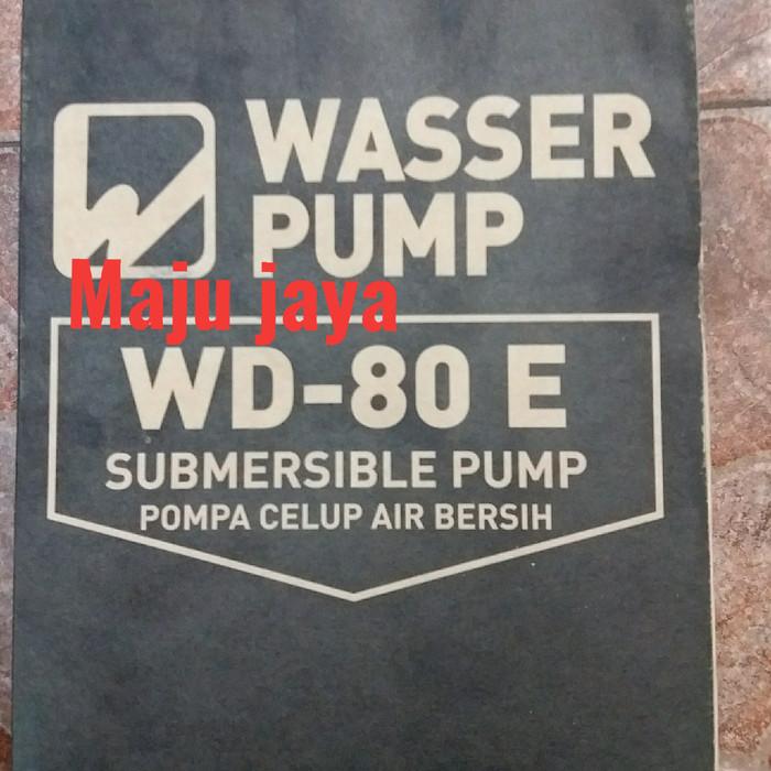 "Pompa celup air bersih "" WASSER "" WD 80 E 101 york 130 250"