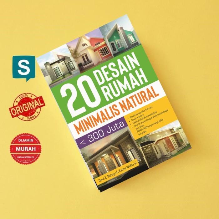 harga 20 desain rumah minimalis natural kurang dari 300 juta Tokopedia.com