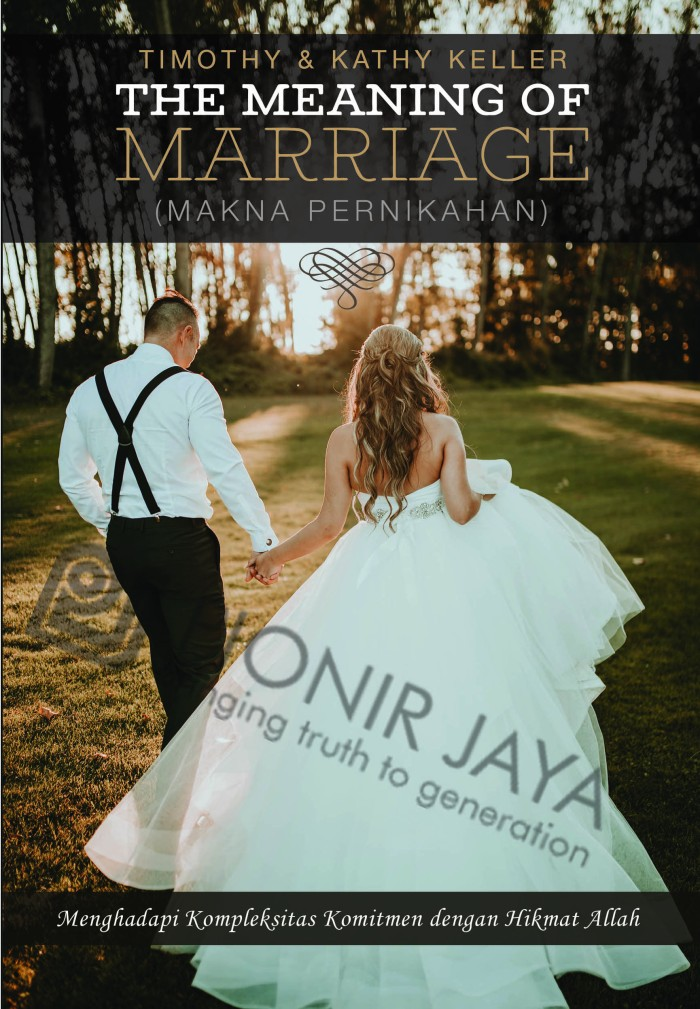 Foto Produk Timothy & Kathy Keller - The Meaning of Marriage dari CV Pionir Jaya