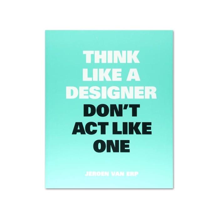 harga Think like a designer dont act like one Tokopedia.com