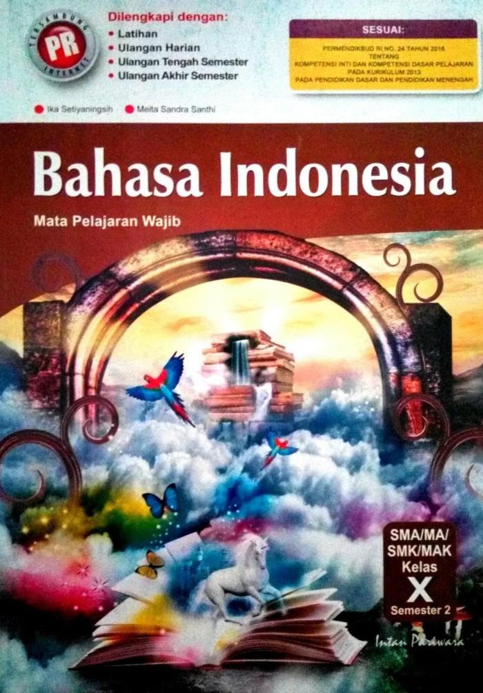jual BAHASA INDONESIA SMA KELAS 10 INTAN PARIWARA SEMESTER 2 KURIKULUM