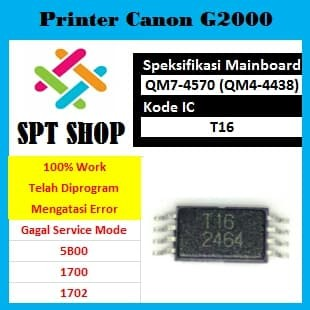 Jual IC Eprom G2000 IC Counter IC Reset Canon G2000 Kode IC T16 - Kota  Batam - SPT Shop | Tokopedia