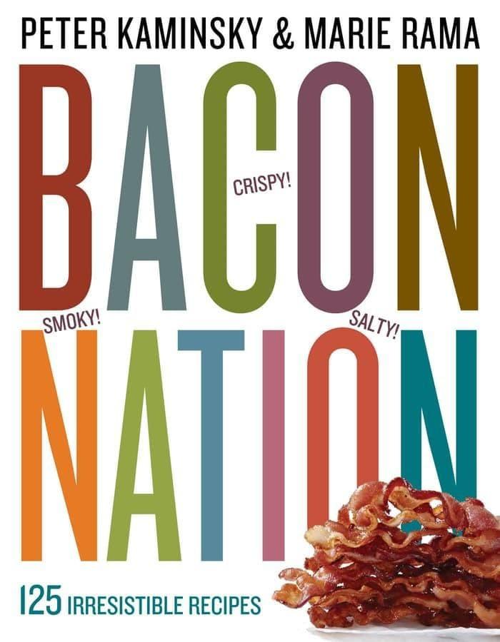 Bacon Nation: 125 Irresistible Recipes [eBook/e-book]