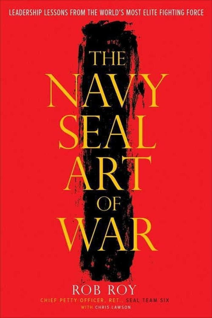 The Navy SEAL Art of War: Leadership Lessons from the... [eBook]