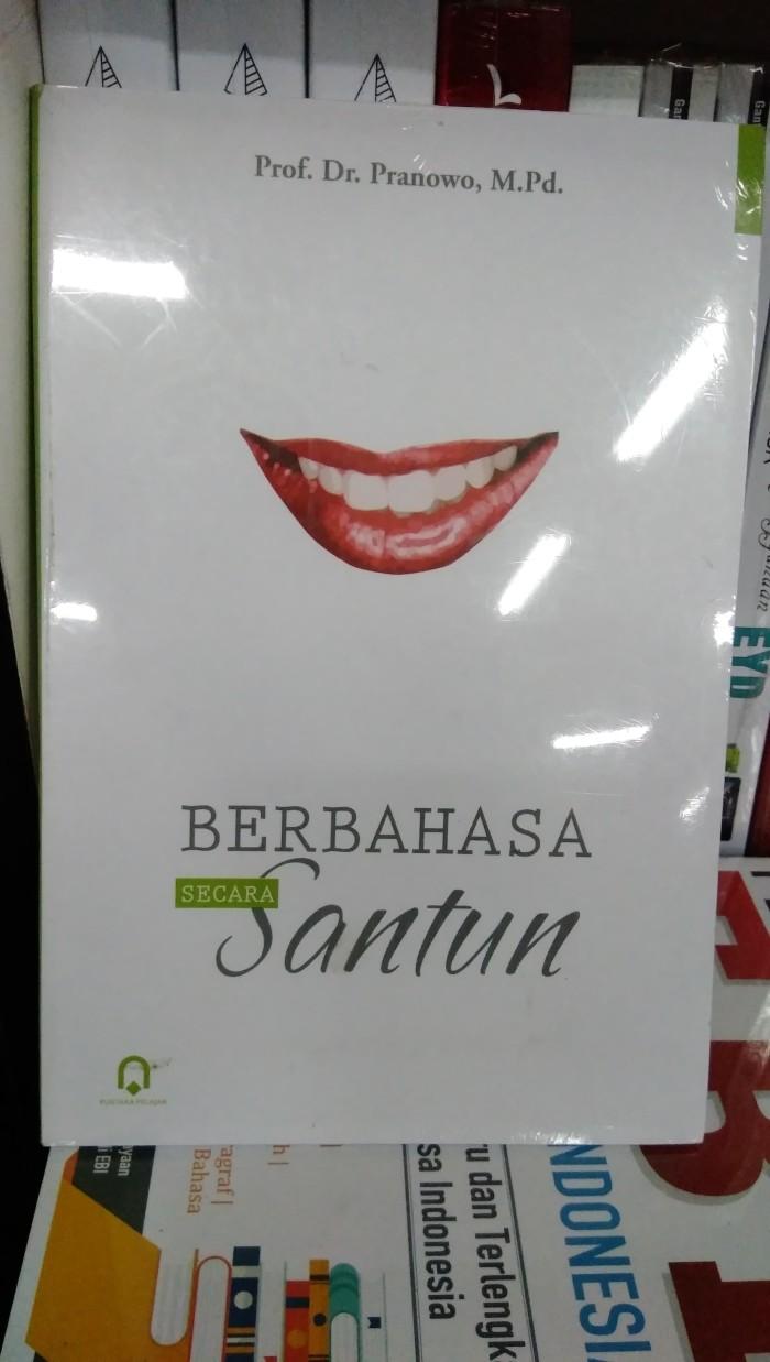 Jual Buku Berbahasa Secara Santun Pranowo Pustaka Pelajar Buku