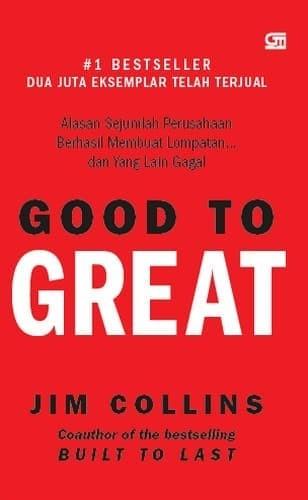 Jual Buku Good To Great Hardcover Jim Collins Gramedia Kota Tangerang Selatan Si Capres
