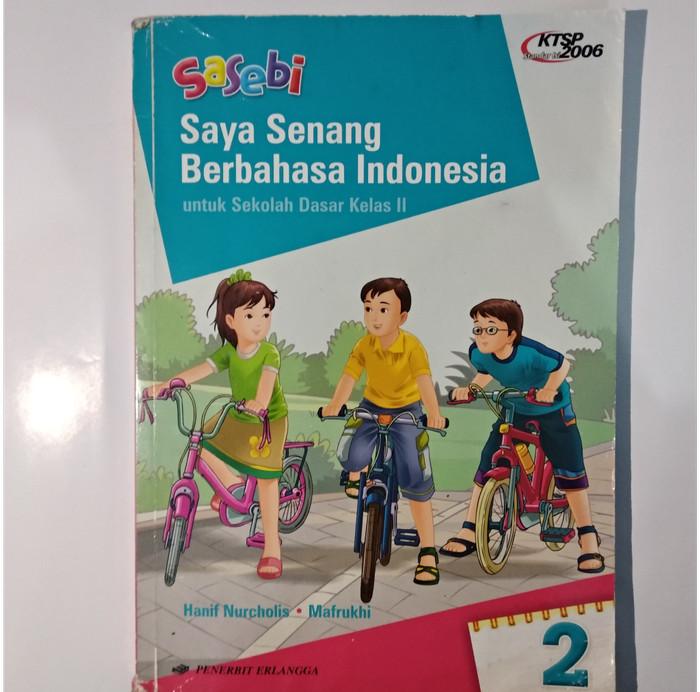 Buku Paket Bahasa Indonesia Kelas 2 Sd - Info Berbagi Buku