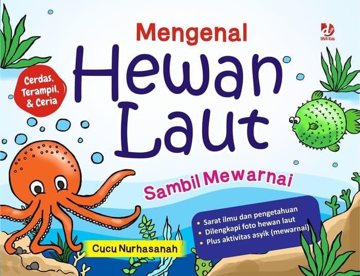 Jual Buku Mengenal Hewan Laut Sambil Mewarnai Diva Press Sadeyan