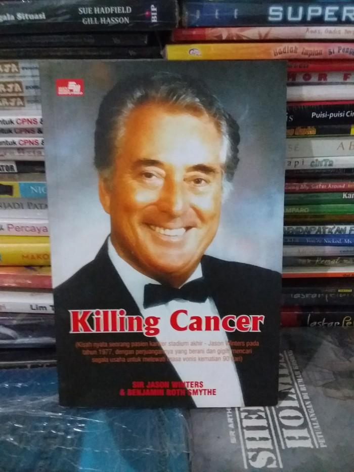 Jual buku killing cancer - Kota Tangerang Selatan - indo aneka | Tokopedia