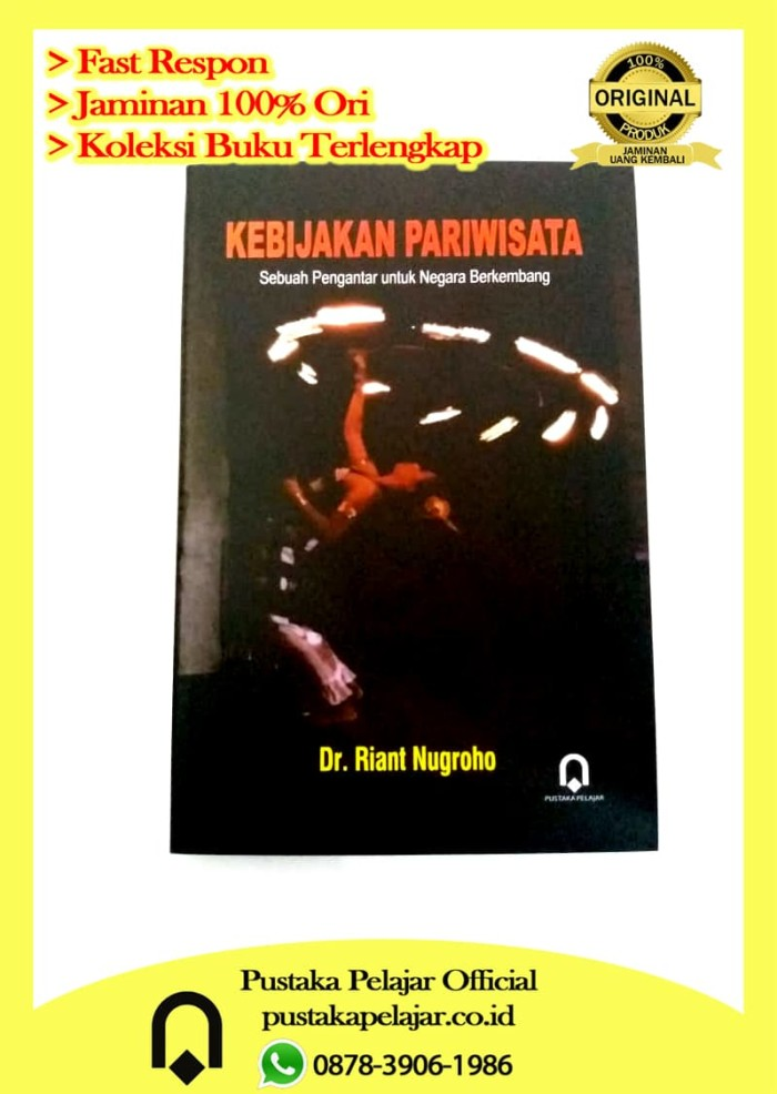 Buku Kebijakan Pariwisata-Riant Nugroho-Pustaka Pelajar