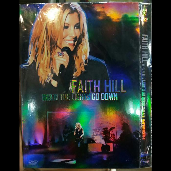 Jual Dvd Faith Hill When The Lights Go Down Dki Jakarta Iso Shop 2007 Tokopedia