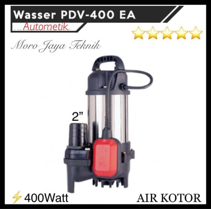 POMPA CELUP AIR KOTOR WASSER PDV400EA SUBMERSIBLE PUMP WASSER Limited