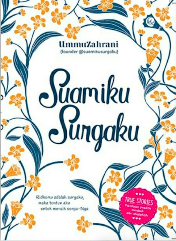 Foto Produk Suamiku Surgaku - UmmuZahrani - Wahyu Qolbu dari Republik Fiksi