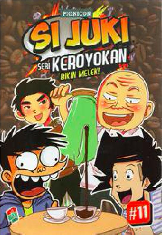Foto Produk Si Juki: Seri Keroyokan #11 - Pionicon - Bukune dari Republik Fiksi