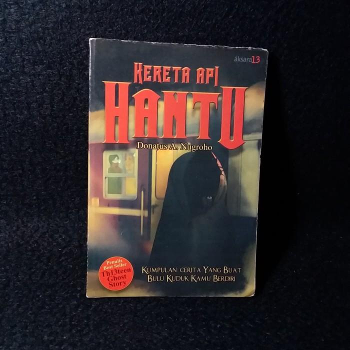 Jual Novel - Kereta Api Hantu - Donatus A Nugroho - Kab  Kuningan - Vidya  Buana Buku | Tokopedia