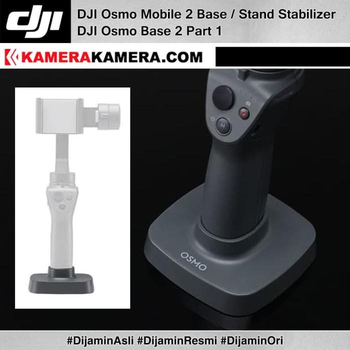 harga Dji osmo base 2 dji base / stand stabilizer original for osmo mobile 2 Tokopedia.com