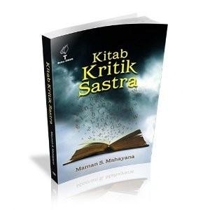 Ori Kitab Kritik Sastra Maman S. Mahayana Obor Buku Sastra