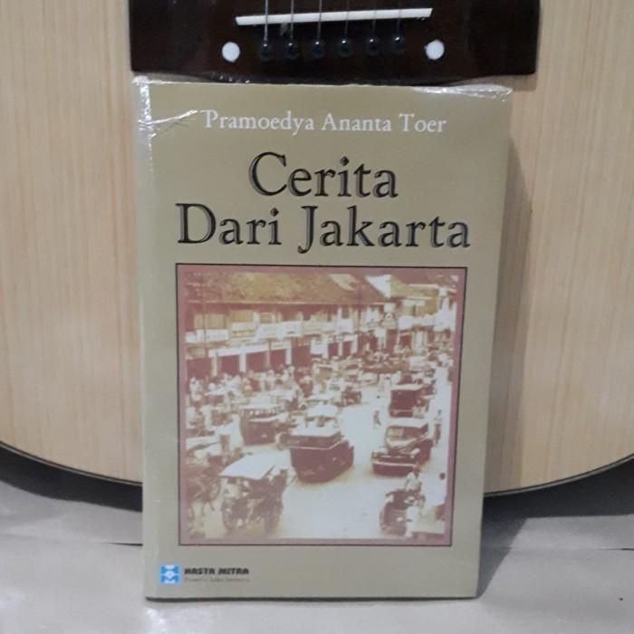 Pramoedya Ananta Toer - Cerita Dari Jakarta