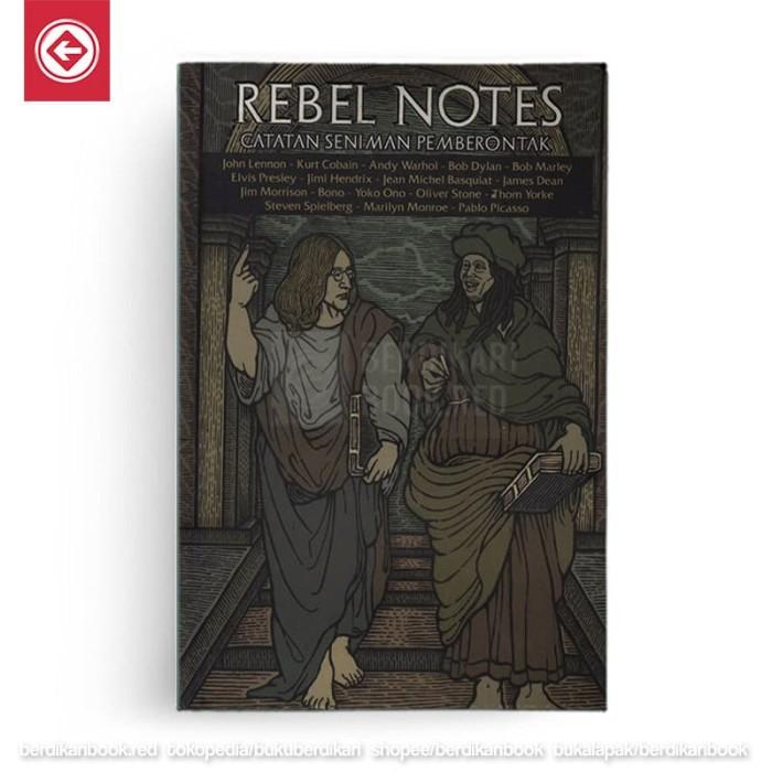 Foto Produk Rebel Notes (Catatan Seniman Pemberontak) dari Berdikari Book
