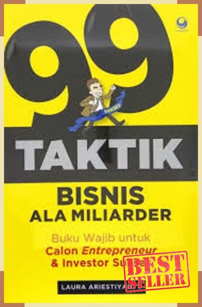 Foto Produk PROMO / Buku 99 Taktik Bisnis Ala Miliarder . Laura Ariestiyanty dari eko handoko