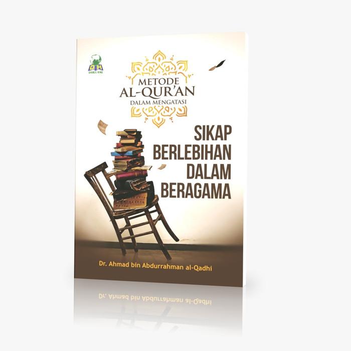 Foto Produk Metode Al Qur'an Dalam Mengatasi sikap berlebihan dalam beragama dari Salimnaa