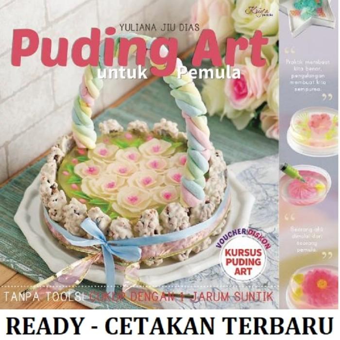 harga Buku hobi memasak puding art untuk pemula bestseller pudding yuliana Tokopedia.com