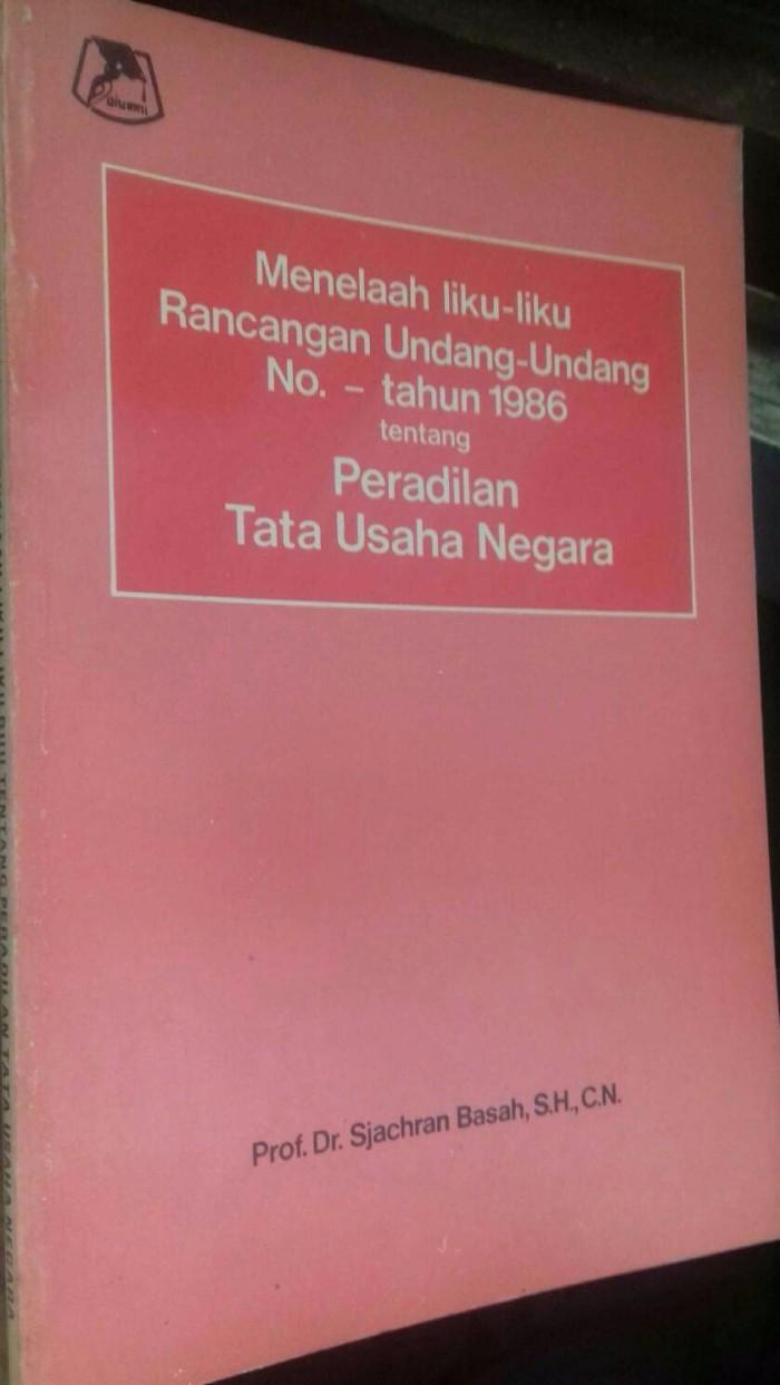 Jual BUKU MENELAAH LIKU LIKU RANCANGAN UNDANG UNDANG NO TAHUN 1986 TENTANG Jakarta Pusat Gudang Buku Line