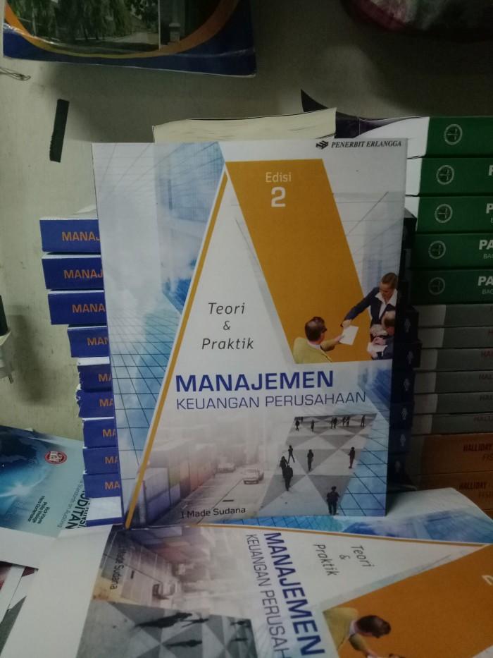 Teori & praktik manajemen keuangan perusahaan edisi 2