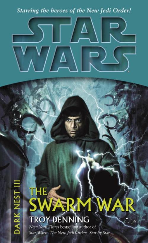 Troy Denning - The Swarm War Star Wars Legends