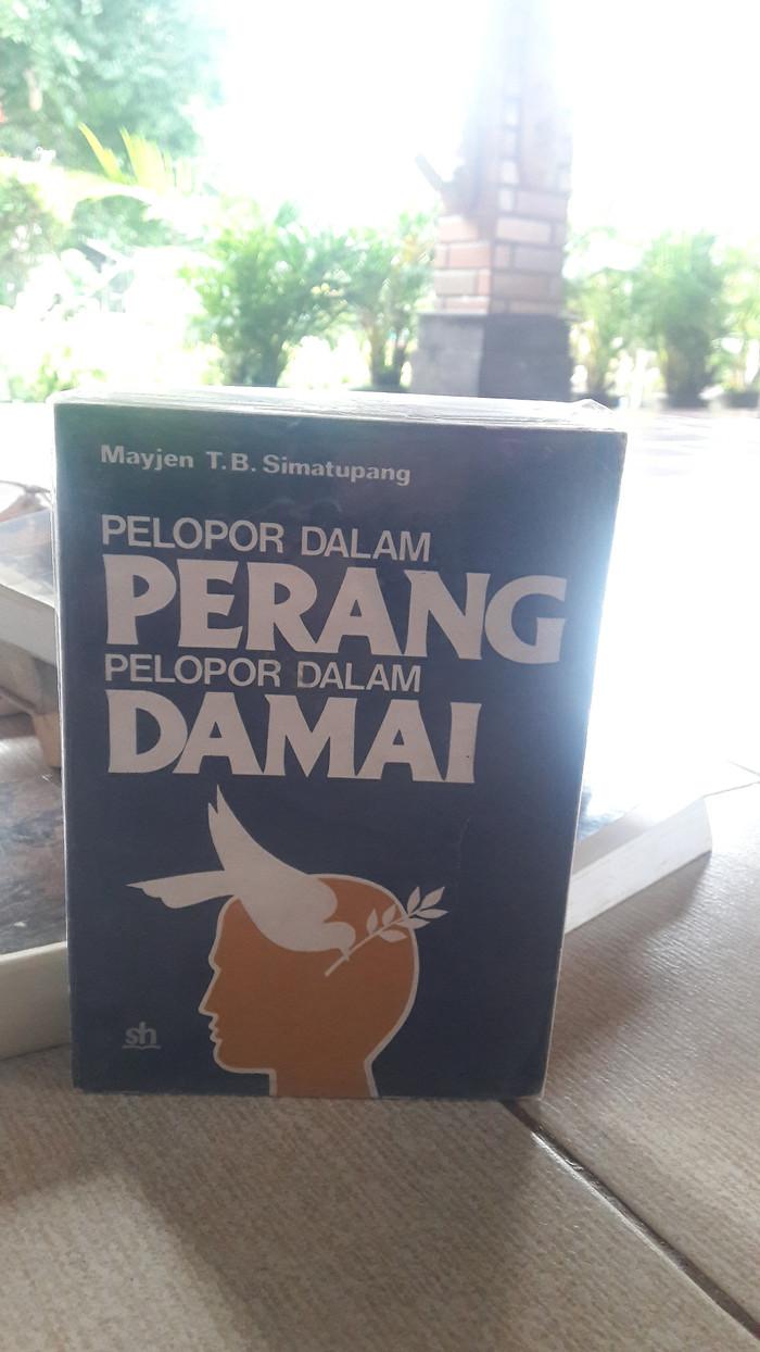 Jual PELOPOR DALAM PERANG PELOPOR DALAM DAMAI MAYJEN T B SIMATUPANG Jakarta Timur Buku Desa Seni Tmii